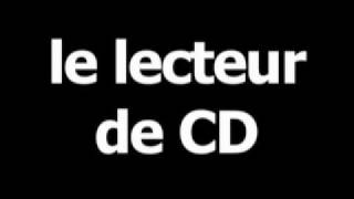 French word for CD player is le lecteur de CD