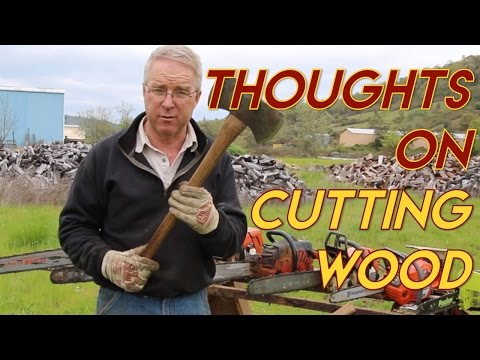 Thoughts on Cutting Wood