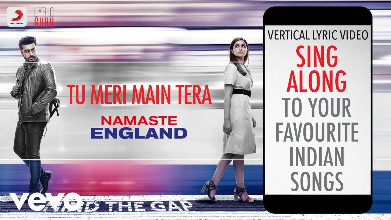 Download Tu Meri Main Tera - Namaste England|Official Bollywood Lyrics|Rahat Fateh Ali Khan