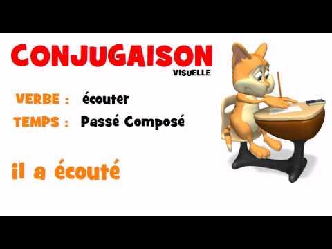 Conjugaison Ecouter Passe Compose Youtube