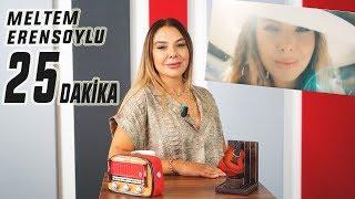 25 Dakika (23. Bölüm) - Meltem Erensoylu.mp3