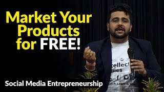 Social Media Entrepreneurship | Market Your Products for FREE!