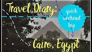Trip Manifestation! Cairo, Egypt