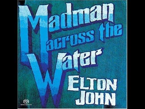 Elton John - Madman Across the Water (1971) With Lyrics!