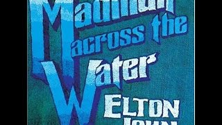 Elton John - Madman Across the Water (1971) With Lyrics!