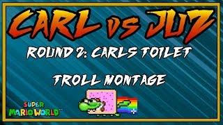 Carl vs Juz: Carl's Toilet [SMW Troll Montage]