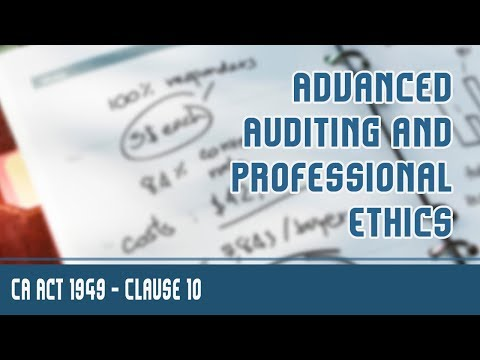 | Professional Ethics | CA Act 1949 | Clause 10