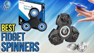 8 Best Fidget Spinners 2017
