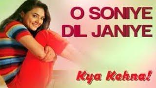 O Soniye Dil Jaaniye Main tum| Saifali | Preity | Chandrachur | Sonu Nigam | Alka Yagnik | Kumar S