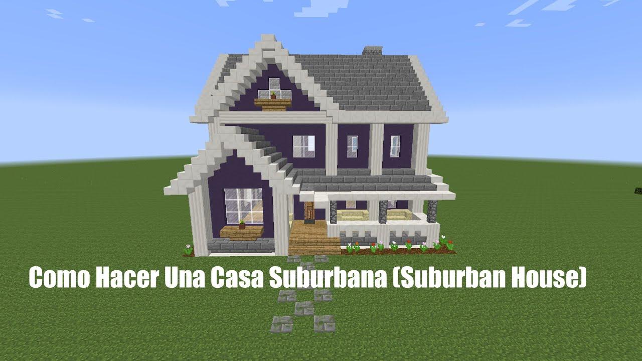 Como hacer una casa suburbana pt1 suburban house youtube - Como acer una casa ...