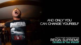 Watch Reign Supreme Crushed By The Weight video