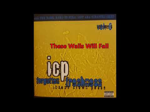 Insane Clown Posse: Forgotten Freshness Vol 6 - Track#2 : These Walls Will Fall Mp3