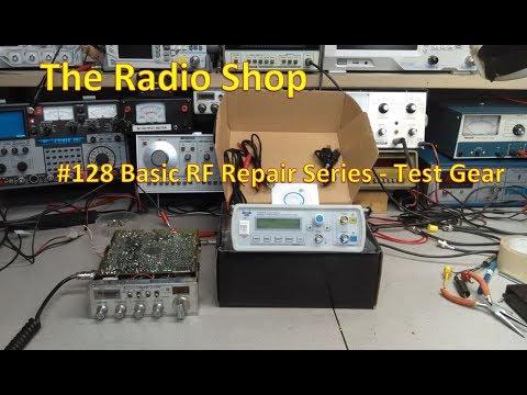 #128 Basic RF Repair Series TEST GEAR