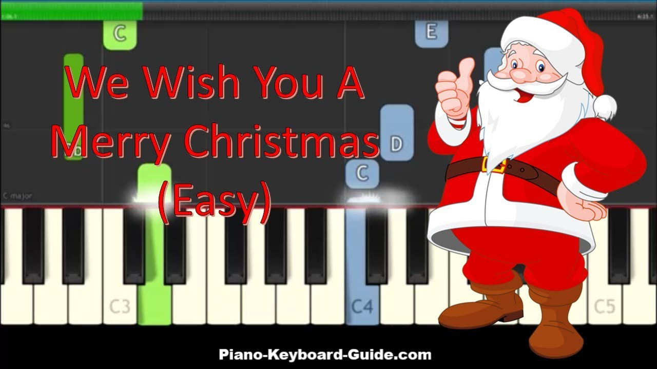 Wish You Merry Christmas Piano Notes.We Wish You A Merry Christmas Easy Piano Tutorial Notes