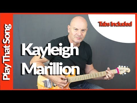 How To Play - Kayleigh - Marillion - Guitar Tutorial with tabs