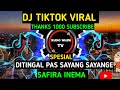 Dj Ditinggal Pas Sayang Sayange Safira Inema Remix Slow Dj Terbaru Angklung  Mp3 - Mp4 Download