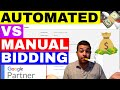 Google AdWords Bidding: Automated vs Manual Bid Strategy (NEW) 💲