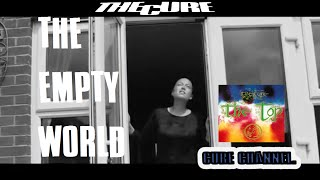 The Cure - The Empty World