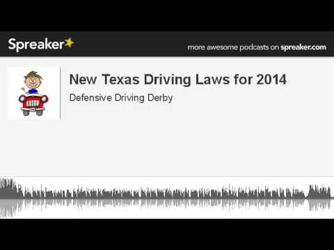 New Texas Driving Laws for 2014 (made with Spreaker)