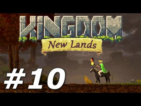 Kingdom: New Lands - Will I Never Learn?! (Part 10)