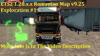 ETS2 1.28.x.x Romanian Map v9.25 Exploration #1