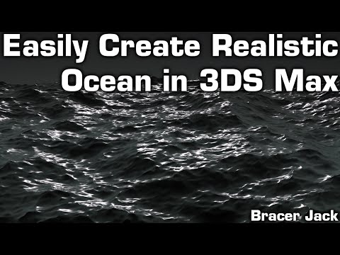 Easy Realistic Ocean in 3DS Max [Tutorial]