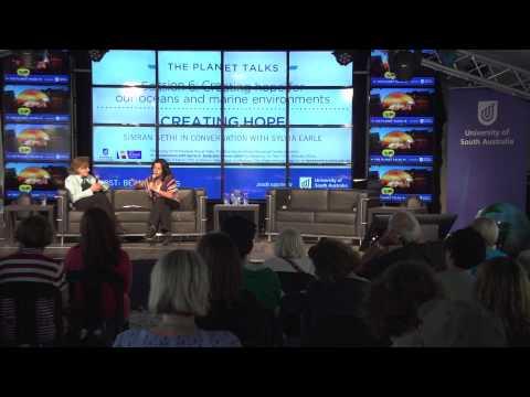 UniSA Planet Talks Presentation - Creating Hope, Simran Sethi And Sylvia Earle In Conversation