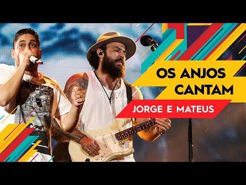 Os Anjos Cantam - Jorge & Mateus - VillaMix Rio de Janeiro   Ao Vivo