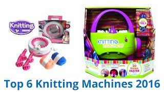 6 Best Knitting Machines 2016