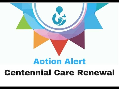 Action Alert-Centennial Care Waiver Renewal