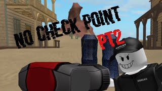 If Roblox didn't add check points pt2 check out ateams572 for pt1