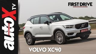 Volvo XC40 India Review | First Drive | autoX