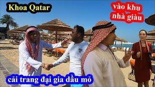 Khoa Qatar giả làm Đại Gia Dầu Mỏ vào Khách Sạn Mắc Nhất Đảo Ngọc  Vì sao Qatar giàu?