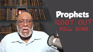 DPS04: Developing Prophetic Sonship: Prophetic Mandates From the Book of Jeremiah III