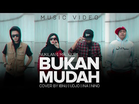 Bukan Mudah - Nukilan featuring Malique (Music Video) COVER Version