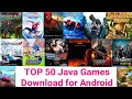 TOP 50 High Graphics Java Games for Android | Download
