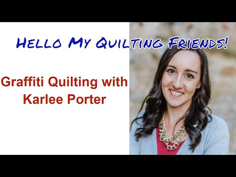 Graffiti Quilting and Fabric Design with Karlee Porter - Podcast Episode #24 with Leah Day