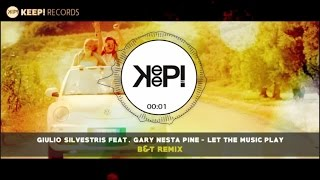 Giulio Silvestris Ft. Gary Nesta Pine - Let The Music Play (B&T Remix)