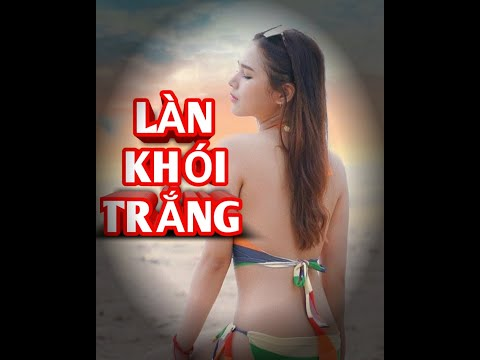 Nhạc Trẻ  Làn Khói Trắng  ( Nguyễn Quốc Vlog )