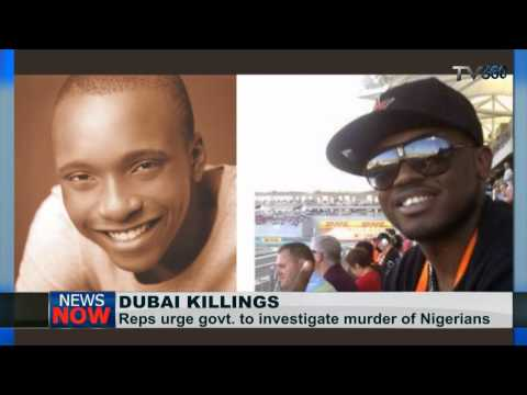 Reps urge FG to probe killing of Nigerians in Dubai