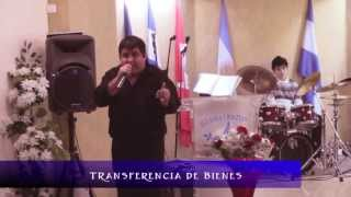 Transferencia de Bienes. Apóstol Matias Mohe. 17/03/2013