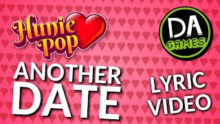 HUNIEPOP SONG (ANOTHER DATE) LYRIC VIDEO - DAGames