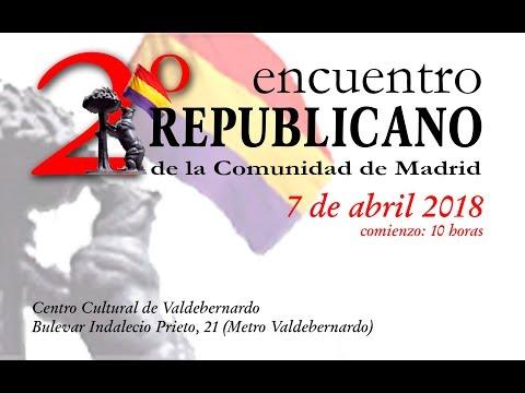 II Encuentro Republicano de la Comunidad de Madrid (resumen)