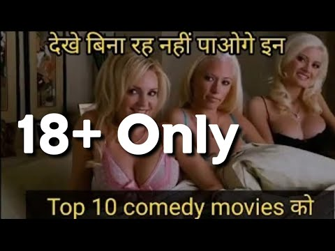 18 Top 10 Hot Comedy Movies of Hollywood Dubbed In Hindi1 from YouTube · Duration:  4 minutes 48 seconds