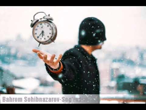 Bahrom Sohibnazarov - Sog'indim | Бахром Сохибназаров - Согиндим