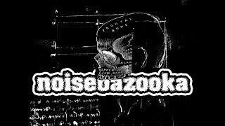 NOISEBAZOOKA Olfactory Sense
