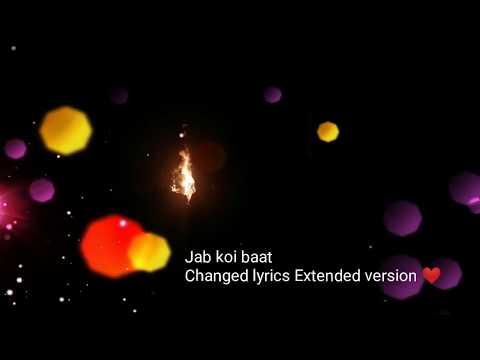 jab-koi-baat-|-changed-lyrics-|-extended-version-|