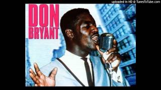 Don Bryant  -  Just A Touch Of Your Hand