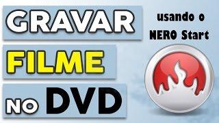 Gravar dvd filme no Nero
