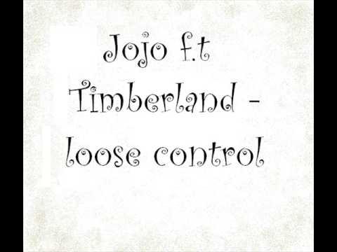 jojo ft timberland loosing control